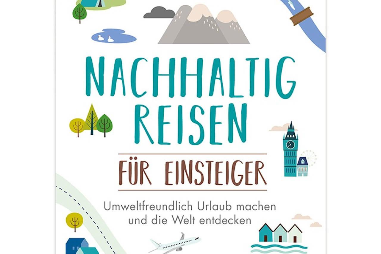 Nachhaltig reisen für Einsteiger - Buchcover